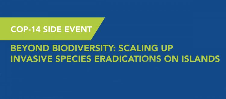 island-conservation-invasive-species-preventing-extinctions-cop-14-conference-of-the-parties-convention-on-biological-diversity
